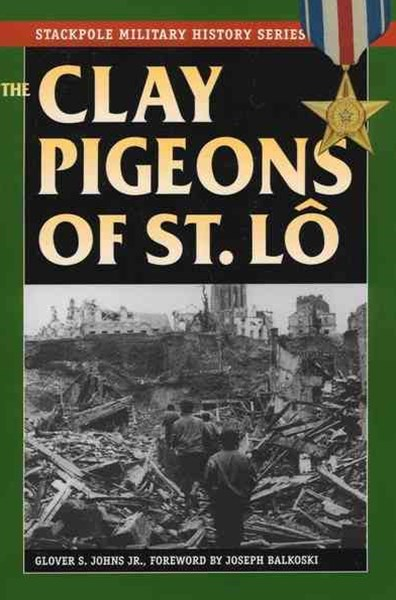 Clay Pigeons of St. LO