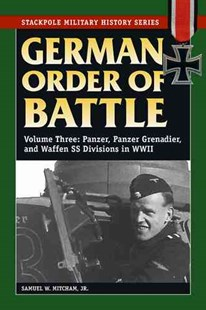 German Order of Battle by Samuel W. Mitcham, Samuel W. Mitcham (9780811734387) - PaperBack - History European