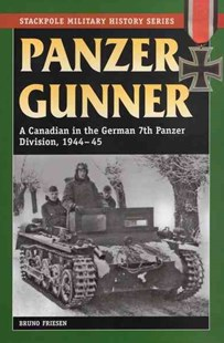 Panzer Gunner by Bruno Friesen (9780811735988) - PaperBack - Military Modern Conflicts