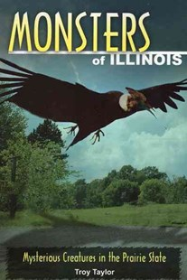 Monsters of Illinois by Troy Taylor (9780811736404) - PaperBack - Horror & Paranormal Fiction