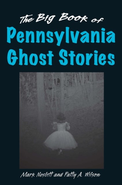 (ebook) Big Book of Pennsylvania Ghost Stories