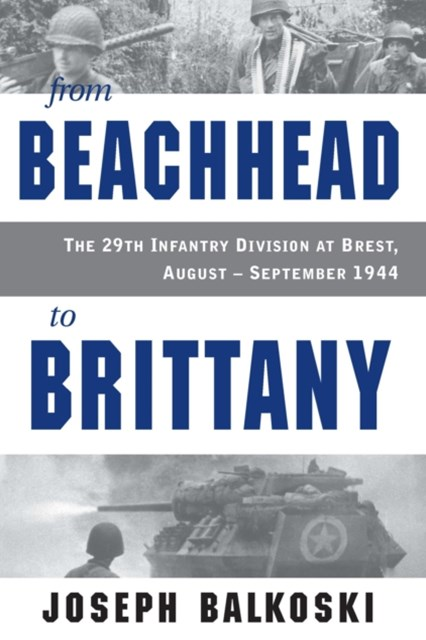 From Beachhead to Brittany