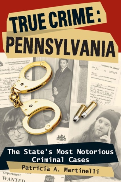 True Crime: Pennsylvania