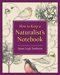 How to Keep a Naturalist