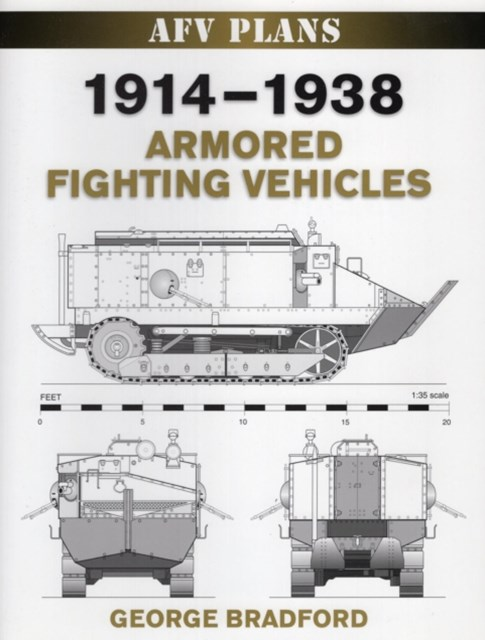 1914-1938 Armored Fighting Vehicles