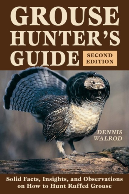 Grouse Hunter's Guide