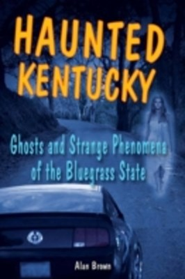 Haunted Kentucky