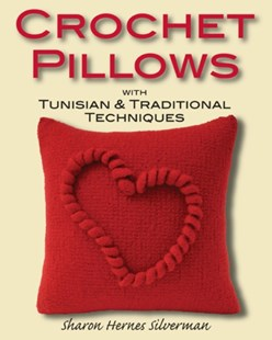 (ebook) Crochet Pillows with Tunisian & Traditional Techniques - Craft & Hobbies Needlework