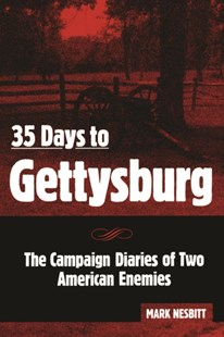 (ebook) 35 Days to Gettysburg - Biographies General Biographies