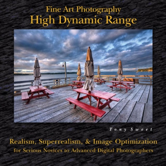 Fine Art Photography: High Dynamic Range