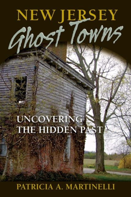 New Jersey Ghost Towns