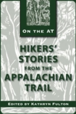 (ebook) Hikers' Stories from the Appalachian Trail