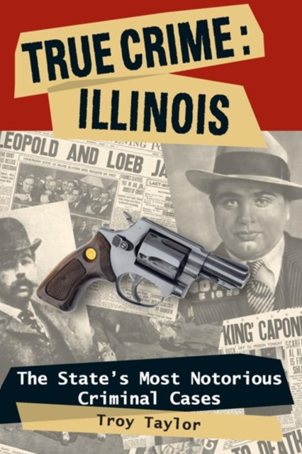 True Crime: Illinois