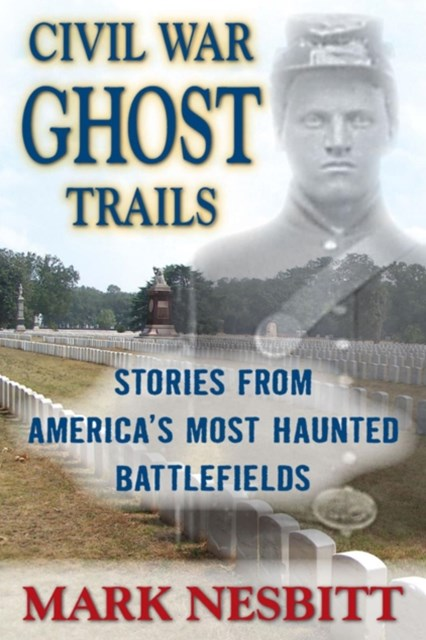 (ebook) Civil War Ghost Trails