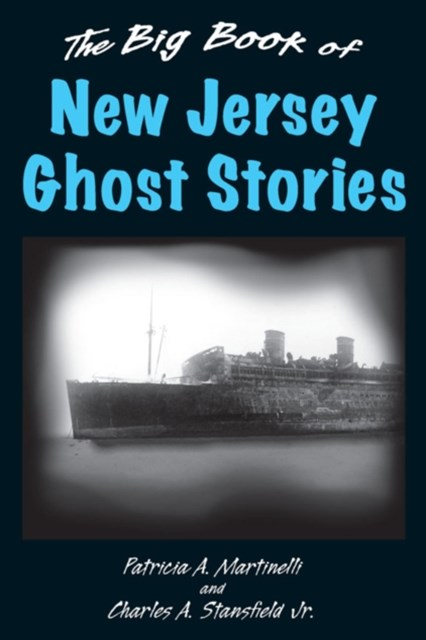 Big Book of New Jersey Ghost Stories