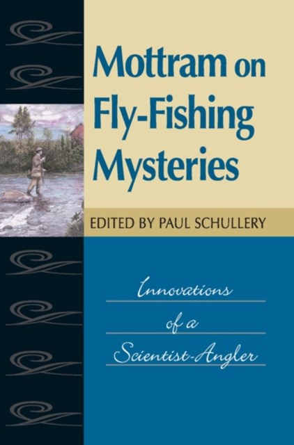 Mottram on Fly-Fishing Mysteries