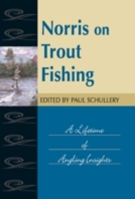 Norris on Trout Fishing