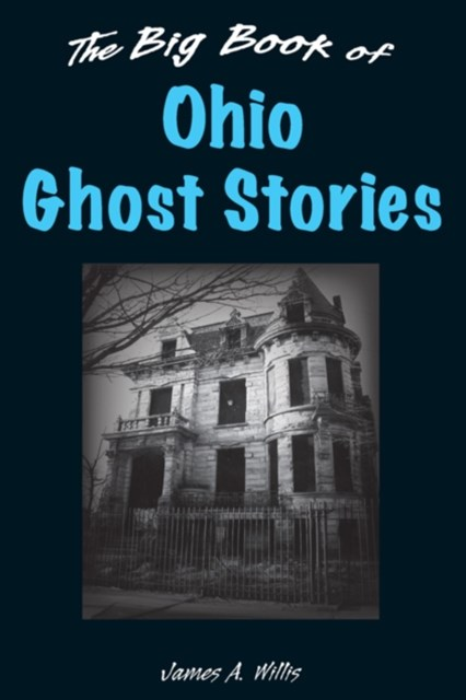 Big Book of Ohio Ghost Stories