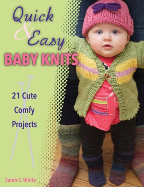 Quick & Easy Baby Knits