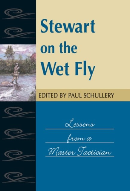Stewart on the Wet Fly