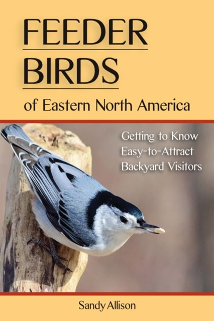 Feeder Birds of Eastern North America