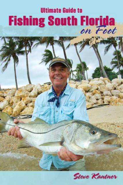 (ebook) Ultimate Guide to Fishing South Florida on Foot