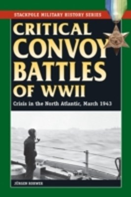 (ebook) Critical Convoy Battles of WWII