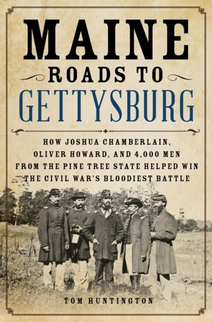(ebook) Maine Roads to Gettysburg