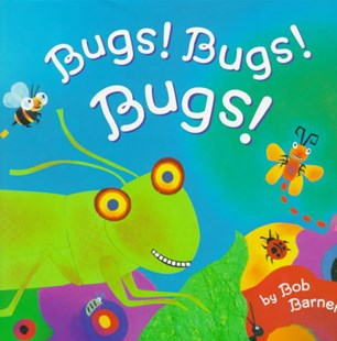 Bugs! Bugs! Bugs! - Non-Fiction Animals