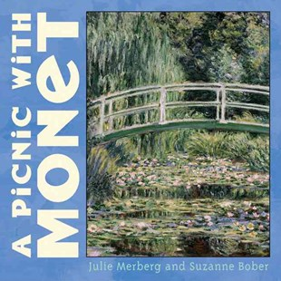 Picnic with Monet by Julie Merberg, Suzanne Bober (9780811840460) - HardCover - Children's Fiction Early Readers (0-4)