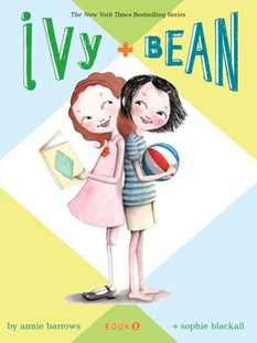 Ivy and Bean by Annie Barrows, Sophie Blackall (9780811849098) - PaperBack - Children's Fiction Older Readers (8-10)