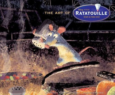 Art of Ratatouille by Karen Paik, John Lasseter, John Lasseter (9780811858342) - HardCover - Entertainment Film Theory