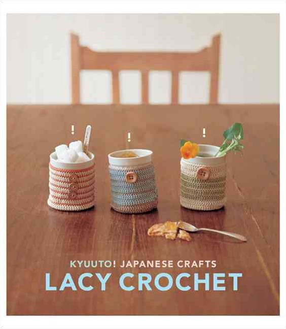 Kyuuto! Japanese Crafts! - Lacy Crochet