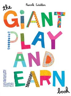 Giant Play and Learn Book by Pascale Estellon, Pascale Estellon (9780811862547) - PaperBack - Non-Fiction Art & Activity