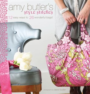 Amy Butler's Style Stitches by Amy Butler, David Butler (9780811866699) - HardCover - Art & Architecture Fashion & Make-Up