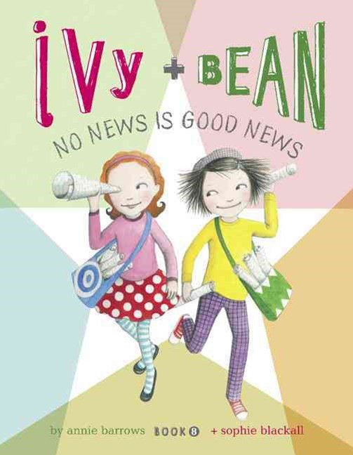 Ivy + Bean No News Is Good News