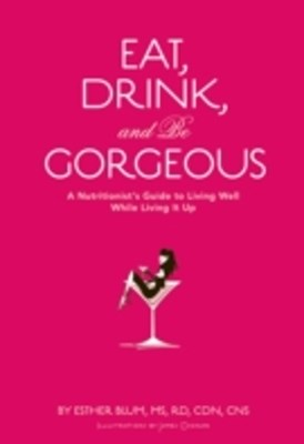 (ebook) Eat, Drink, and Be Gorgeous