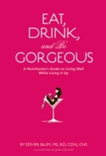 (ebook) Eat, Drink, and Be Gorgeous - Art & Architecture Fashion & Make-Up