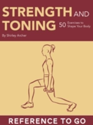 Strength and Toning: Reference to Go