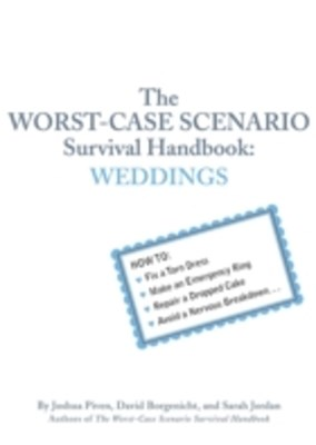 Worst-Case Scenario Survival Handbook: Weddings