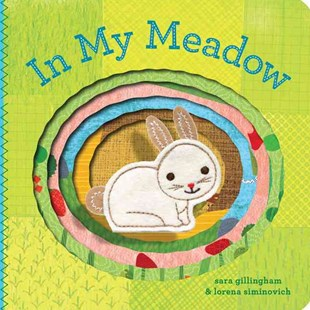 In My Meadow by Sara Gillingham, Lorena Siminovich (9780811873383) - HardCover - Children's Fiction Early Readers (0-4)