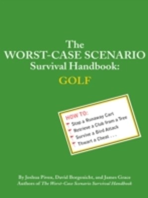 Worst-Case Scenario Survival Handbook: Golf