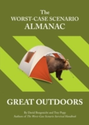 Worst-Case Scenario Almanac: The Great Outdoors