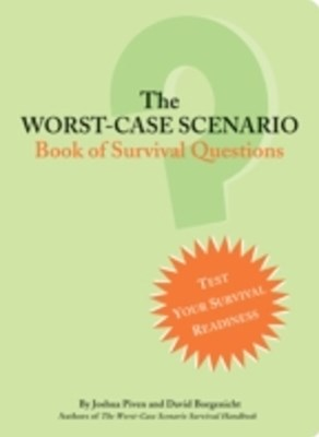 Worst-Case Scenario Book of Survival Questions