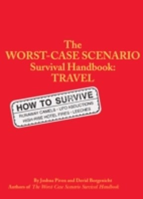 Worst-Case Scenario Survival Handbook: Travel