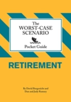Worst-Case Scenario Pocket Guide: Retirement