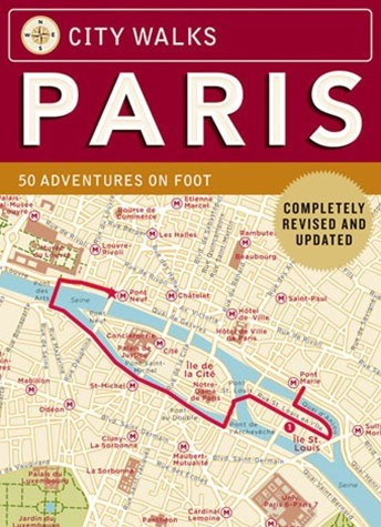 City Walks: Paris, revised ed