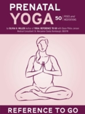 Prenatal Yoga: Reference to Go