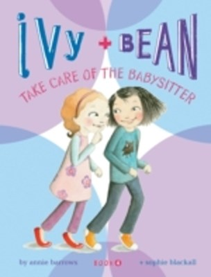 (ebook) Ivy and Bean Take Care of the Babysitter