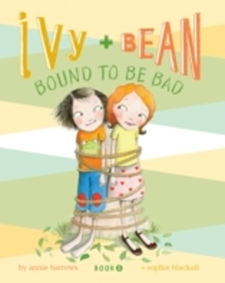 Ivy and Bean (Book 5)